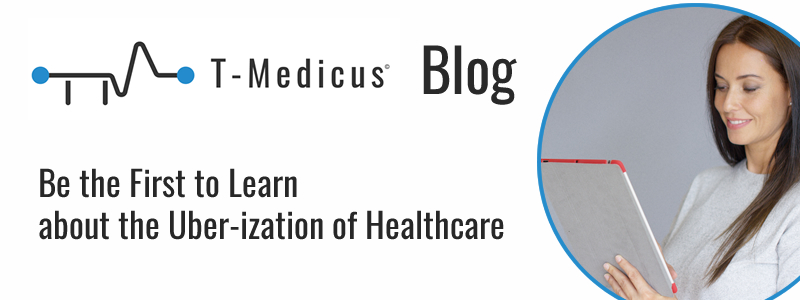 Be the First to Learn about the Uber-ization of Healthcare