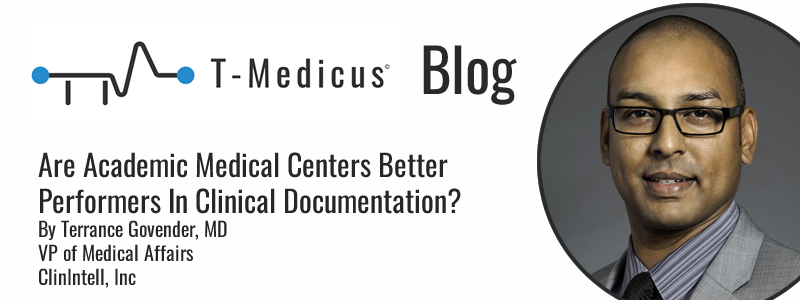 Are Academic Medical Centers Better Performers In Clinical Documentation?